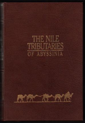 The Nile Tributaries of Abyssinia. Sir Samuel White Baker