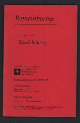 Remembering. Wendell Berry.