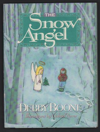 The Snow Angel. Debby Boone