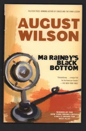 Ma Rainey's Black Bottom: A Play in Two Acts. August Wilson