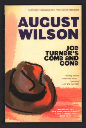 Joe Turner's Come and Gone. August Wilson