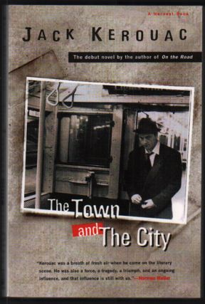 The Town and The City. Jack Kerouac