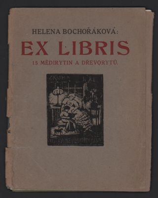 Ex Libris: 15 Medirytin a Drevorytu [15 Copperplate Engravings and Woodcuts]. Helena...
