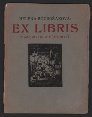 Ex Libris: 15 Medirytin a Drevoryt [15 Copperplate Engravings and Woodcuts]. Helena...