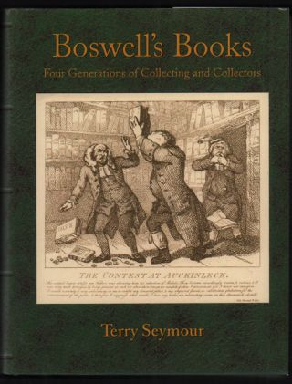 Boswell's Books: Four Generations of Collecting and Collectors. Terry I. Seymour
