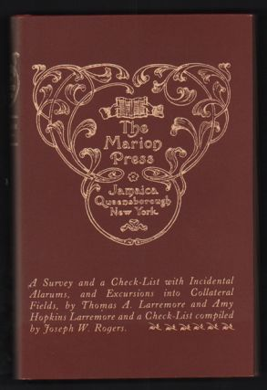 The Marion Press: A Survey and Check-List, With Incidental Alarums, and Excursions Into...