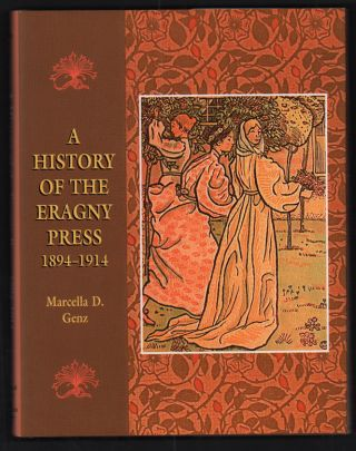 A History of the Eragny Press 1894-1914. Marcella D. Genz