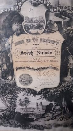 Society of California Pioneers Membership Certificate Issued to Joseph Nichols, Member of Samuel Brannan's Mormon Party on the Ship Brooklyn