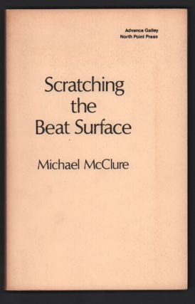 Scratching the Beat Surface. Michael McClure