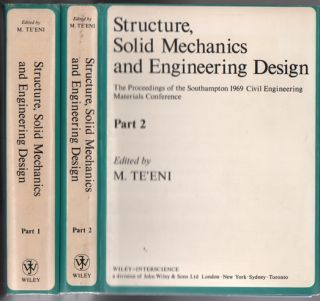 Structure, Solid Mechanics and Engineering Design: The Proceedings of the Southampton 1969 Civil...