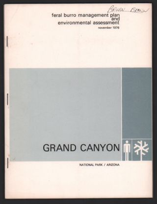 Feral Burro Management Plan and Environmental Assessment Plan, November 1976, Grand Canyon...
