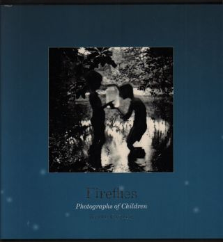 Fireflies: Photographs of Children. Keith Carter