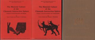 The Material Culture of the Chumash Interaction Sphere. Volume I: Food Procurement and...