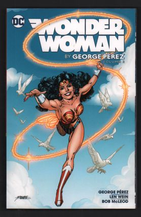 Wonder Woman: Volume 2. George Perez, Len Wein, Bob McLeod, William Moulton Marston
