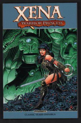 Xena: Warrior Princess: Classic Years Omnibus: Volume 1. Davev Land, Scott Allie, Randy Stradley,...
