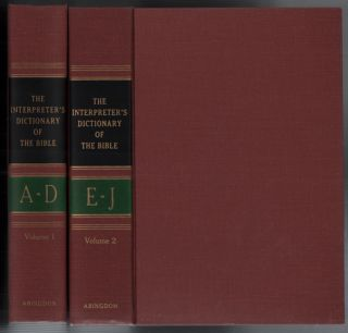 The Interpreter's Dictionary of the Bible: An Illustrated Encyclopedia (5 volumes including the...