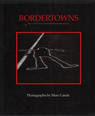 Bordertowns. Marc Gaede