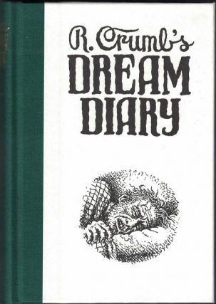 R. Crumb's Dream Diary. Robert Crumb, Ronald Bronstein, Sammy Harkham