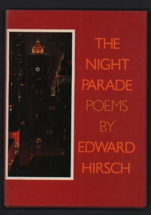 The Night Parade. Edward Hirsch