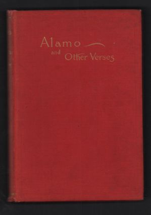 Alamo and Other Verses. Edward Dundas McQueen Gray