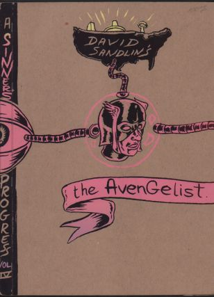 The Avengelist; Of Human Power. David Sandlin