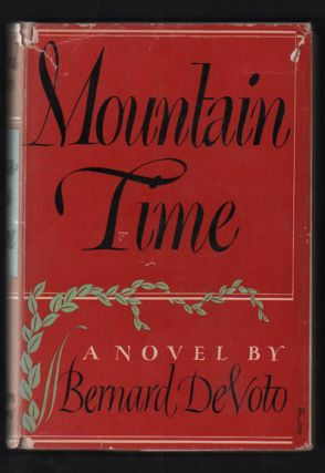 Mountain Time. Bernard DeVoto