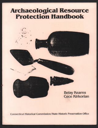 Archaeological Resource Protection Handbook. Betsy Kearns, Cece Kirkorian