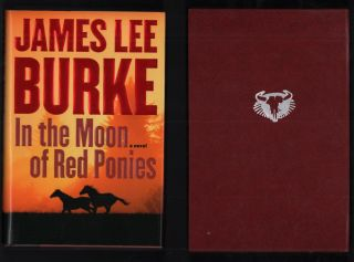 In the Moon of Red Ponies. James Lee Burke, Ernest Franklin