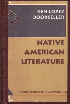Native American Literature. Ken Lopez.