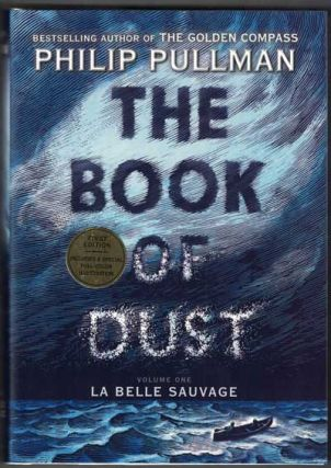 The Book of Dust: Volume One: La Belle Sauvage. Philip Pullman