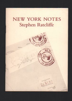 New York Notes. Stephen Ratcliffe