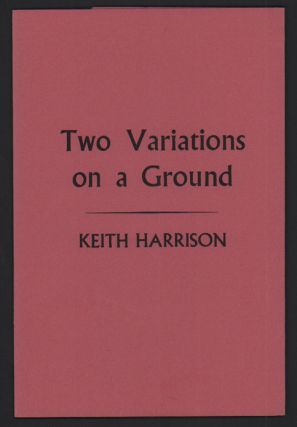 Two Variations on a Ground. Keith Harrison