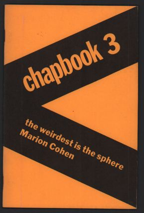 The Weirdest Is the Sphere: Chapbook 3. Marion Cohen