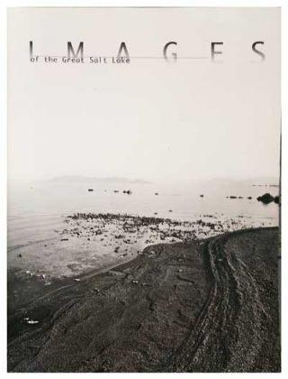 Images of the Great Salt Lake. Will South, Dean L. May