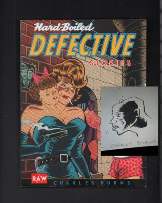 Hard-Boiled Defective Stories. Charles Burns