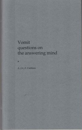Vomit questions on the answering mind. Alex Caldiero