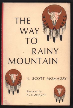 The Way to Rainy Mountain. N. Scott Momaday.