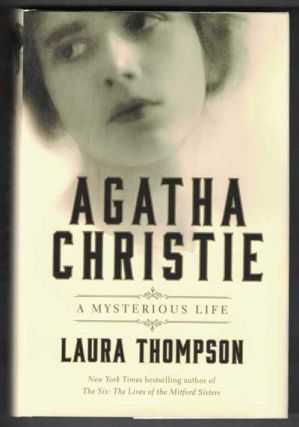 Agatha Christie: A Mysterious Life. Laura Thompson, Agatha Christie