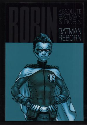 Absolute Batman and Robin: Batman Reborn. Grant Morrison