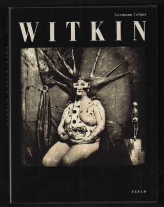 Witkin. Germano Celant, Joel Peter Witkin