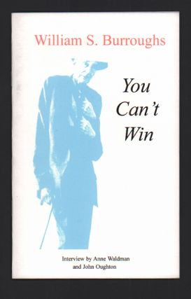 You Can't Win. William Burroughs