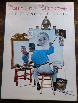Norman Rockwell: Artist and Illustrator. Thomas S. Buechner