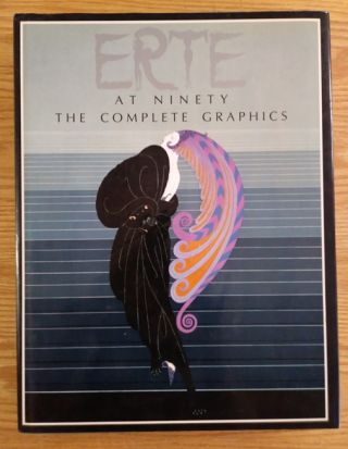 Erté at Ninety: The Complete Graphics. Erté, Marshall Lee, Jack Solomon, Preface