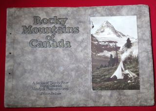 The Canadian Pacific Rockies: A Series of Twenty-Four Hand Colored Vandyck Photogravures...