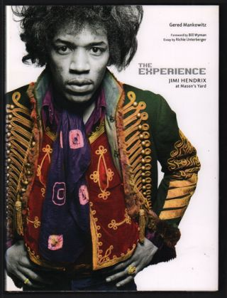 The Experience: Jimi Hendrix at Mason's Yard. Gered Mankowitz, Bill Wyman, Richie Unterberger,...