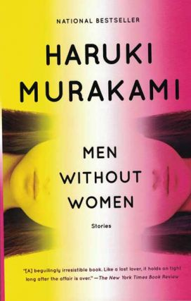Men Without Women: Stories. Haruki Murakami