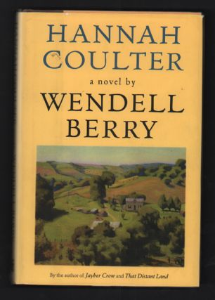 Hannah Coulter. Wendell Berry.