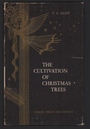 The Cultivation of Christmas Trees. T. S. Eliot