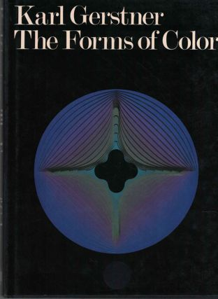 The Forms of Color. Karl Gerstner
