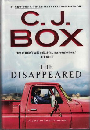The Disappeared. C. J. Box.